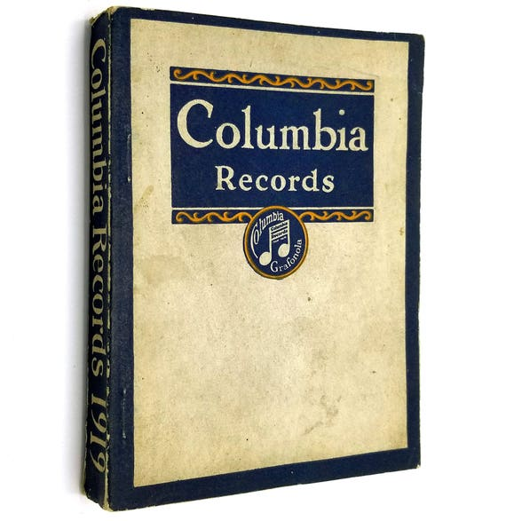Complete Catalog of Columbia Records (Containing all Seclections listed up to and including September, 1919) Music