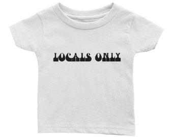 LOCALS ONLY toddler baby t shirt