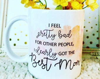 Best Mom Ever_Thank You Mom_I Love You Mom Mugs_To Mom From Daughter_Funny Mothers Day Humor_Gift Mom Birthday Gift_Thanks Mom