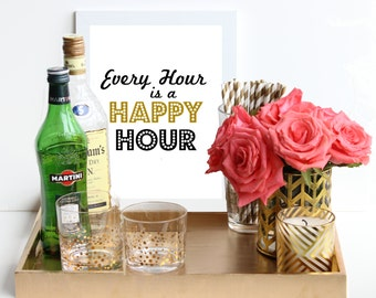 Every Hour Is Happy Hour / Black And Gold Metallic Poster Art Print   Bar  Cart