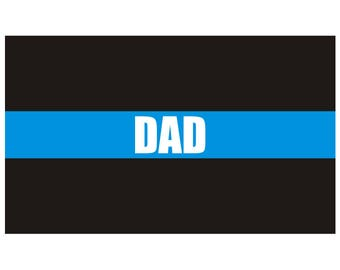 Thin Blue Line DAD Police Officer Law Enforcement Decal / Sticker #207 Made in U.S.A.