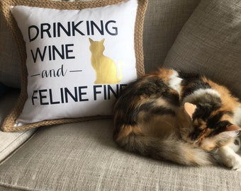 Drinking Wine and Feline Fine Pillow Cover