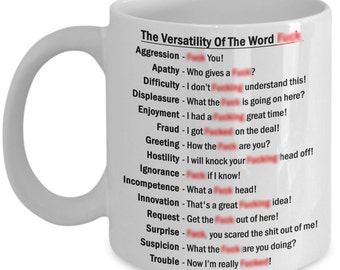 The Versatility Of The F Word - Funny Curse Word Cup -
