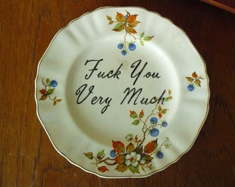Fck You very Much hand painted recycled vintage dinner plate with hanger SALE
