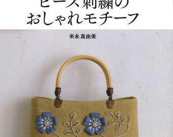 Bead Embroidered Pretty Bags - Japanese Craft Book