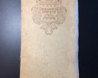 Ballads & Lyrics of Old France with other Poems, A. Lang, 3rd Ed., 1/925 Copies