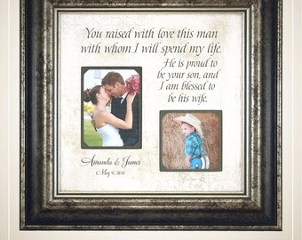 Wedding Gift for In Laws, In Laws Wedding Gift, Parents of the Groom, Mother of the Groom, You Raised With Love This Man, 16x16