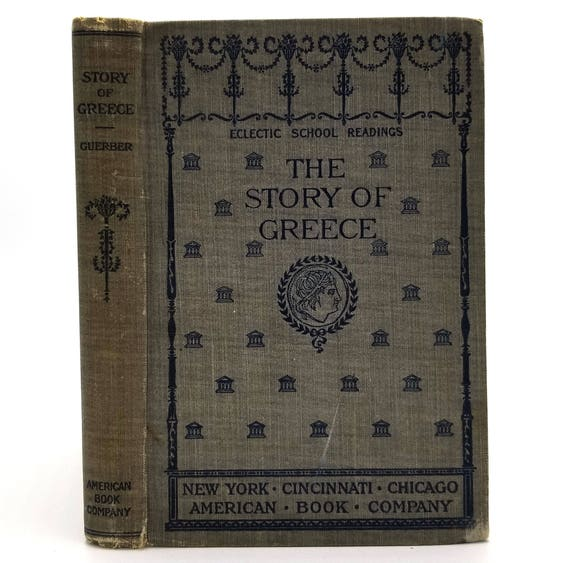 The Story of Greece by H.A. Guerber 1896 Hardcover HC - History Text - American Book Company - Antique