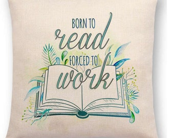 LUXURIOUS Motivational  BOOK LOVERS Cushion/Pillow Cover 18 x 18
