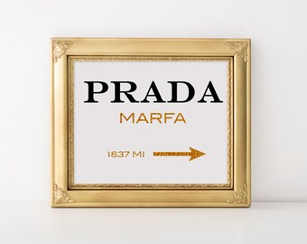 Prada marfa print Prada logo Marfa poster Prada marfa sign Prada gold canvas Prada marfa inspired print Fashion art print Prada Marfa decor