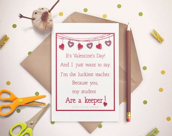 Valentines Card for Student-You are a keeper- From Teacher-Printable- Letter size
