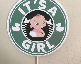 Starbucks Coffee It's A Girl  Cake Topper/ Centerpiece