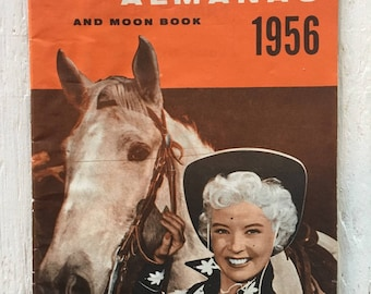 Vintage 1956 Rexall Family Almanac and Moon Book - Gloria DeHaven, Cowgirl, Zodiac, Vintage Drug Advertising
