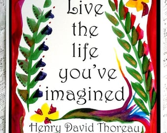 Live the Life You've Imagined THOREAU Inspirational Quote Motivational Print Typography Friendship Gift Heartful Art by Raphaella Vaisseau