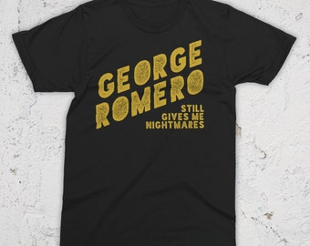 Romero Still Gives Me Nightmares T-Shirt