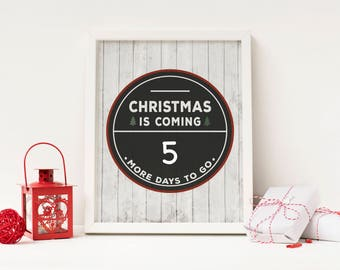 Christmas Is Coming - Advent Calendar Digital Print - Instant Download