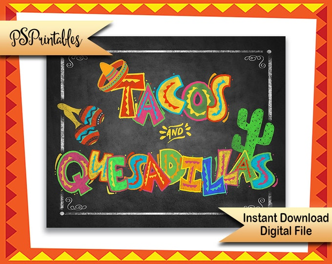 Mexican Fiesta Party Decor | PRINTABLE Tacos & Quesadillas sign, Fieta Taco Party Sign, Chalkboard Fiesta sign, Wedding sign, grad sign