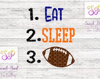 Eat Sleep Football Newborn Baby Toddler Boy Player Sport Play SVG PNG DXF Eps Silhouette Cricut
