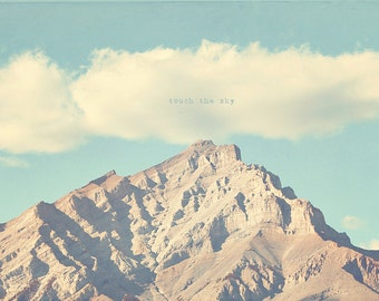 Canadian Rockies, Rocky Mountains, Touch the Sky, Rocky Mountain Print, Rocky Mountain Art, Rocky Mountain Photo, Mountain Quotes