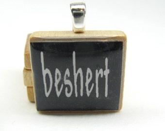 Beshert - My Destiny - Hebrew Scrabble tile with black background