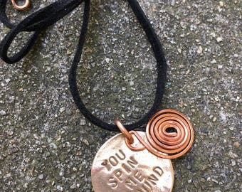 You SPIN ME ROUND Bronze and Copper Tag Pendant