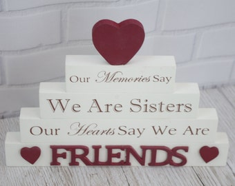 Global Designs Sister Block Our Memories Say We Are Sisters Our Hearts Say We Are Friends F1461A