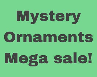 Ornaments Mega Sale!