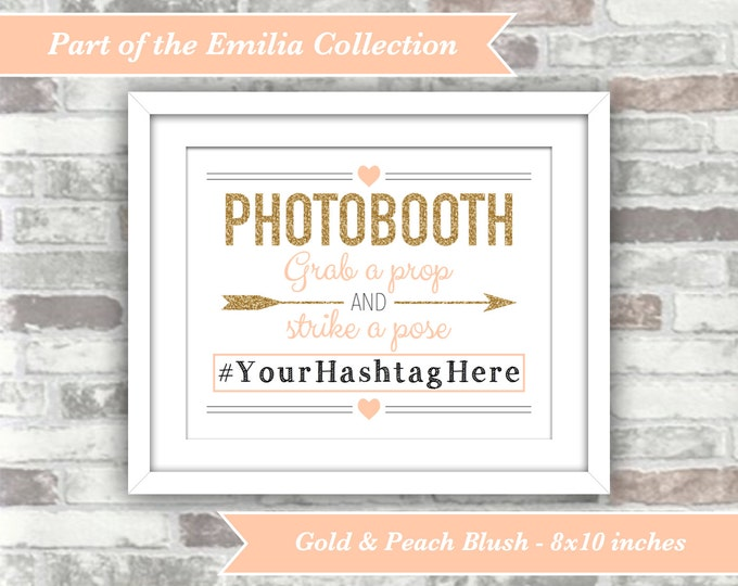 PRINTABLE - Wedding Photobooth Sign - Grab a prop and strike a pose - Personalised with hashtag - Gold glitter blush pink peach 8x10 digital