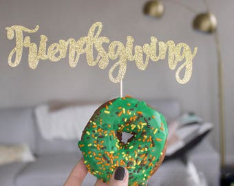 Friendsgiving, Friendsgiving Decor, Thanksgiving Decor, Thanksgiving, Thankful, Gold Cake Topper, Thankful AF, Thanksgiving Cake, Pie Topper