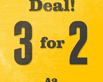 3 for 2 - A2 size - Motivational poster