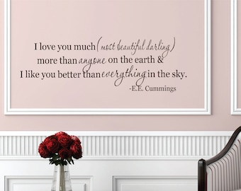 I Love You Much Wall Decal // Quote Wall Decal // Home Decor // EE Cummings Quote // Wall decal // Vinyl Lettering // Family Room Art