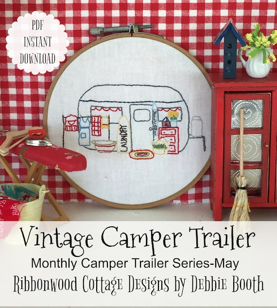May Vintage Camper Trailer Embroidery PDF Pattern Monthly Series
