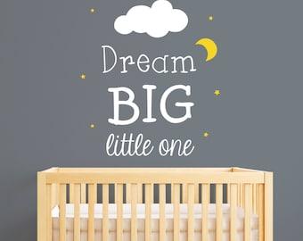 Dream Big Little One Wall Decal - Baby Nursery Wall Decal - Saying Vinyl Wall Decal