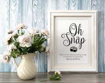 Oh Snap Wedding Sign, Wedding Hashtag Sign Printable, Hashtag Sign Template, Wedding Signs, Wedding Printables, Instant Download PDF