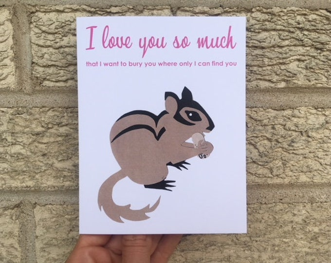 Funny Chipmunk Love Card, Funny Love Card, Weird Love Card, Anniversary Card, Card for Boyfriend, for Husband, for Wife, Funny Valentine