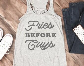 Fries Before Guys Girls Tank Top