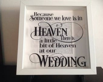 Because  someone we love is in heaven, White shadow box frame, Photo frame, wedding