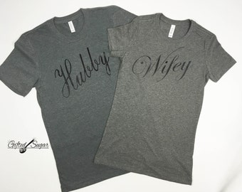 Wifey and Hubby Shirts, Pair, Husband and Wife Shirts, Crew Neck, Bride and Groom, Engagement, Wedding Gift, Honeymoon, Just Married