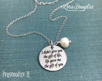 I Didn't Give You The Gift of Life, Life Gave Me The Gift of You, Step Daughter, Adoption, Gift, Adoption Jewelry, Wedding Jewelry