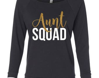 Aunt Squad 4.0 Gold Scoop neck light weight sweatshirt sweater. Aunt shirt. im pregnant shirt. pregnancy announcement. best aunt ever gift.