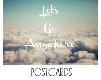 Postcards - Single Card - Blank Cards - Let's Go Anywhere - Travel Photograph - Clouds - Nature Photograph - Quote - Text  - Typography