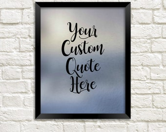 Custom Quote Print Custom Text Custom Wall Sign Personalized Gift Custom Wall Decor Gray Purple Neutral Decor Your Words Print Gift For Her