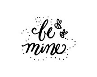 CLEARANCE Be mine calligraphy rubber stamp bees valentines day