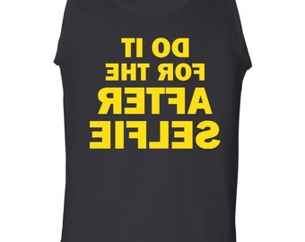 BACKWARD Do It for the After Selfie Men's Tank Top Look in the Mirror 1567