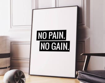 "Motivational Quote ""No Pain No Gain"" Printable Poster, Fitness Quote Gym Poster, Inspirational Wall Art Print, Instant Download DIY PRINT"