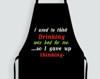 I used to thinking drinking was bad...Funny machine embroidery design...Looks great on aprons...2 sizes included..