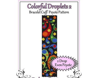 Bead Pattern Peyote(Bracelet Cuff)-Colorful Droplets 2