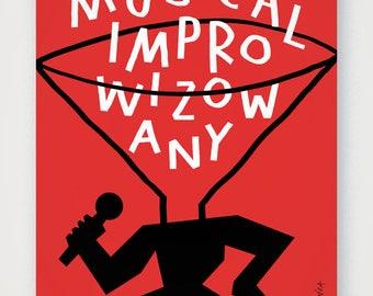 Improv Musical poster. Fine quality print of original artwork. Hand signed.