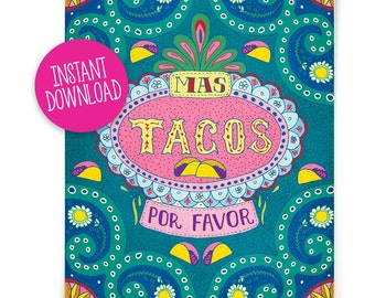 DIGITAL DOWNLOAD, Mas Tacos Por Favor, More Tacos 8x10 spanish tile style print, I Love Tacos