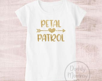 Petal Patrol Shirt, Petal Patrol Gift, Flower Girl Shirt, Flower Girl Gift, Flower Girl Proposal Wedding Rehearsal Shirt Bridal Party Shirts